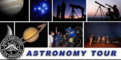 Alice Springs Astronomy Tours   Tuesday April 27th Showtime 7:00 PM tickets