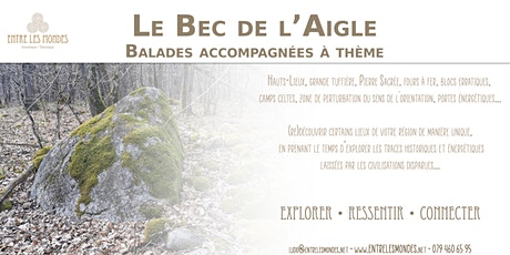 Le Bec de l'Aigle - Balade accompagnée à thème billets