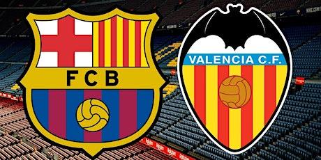 ViVO-TV!!.-@-Barcelona v Valencia E.n Viv y E.n Directo ver Partido online entradas