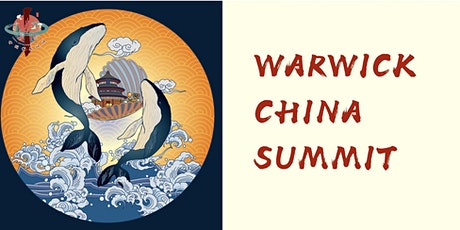 2021 Warwick China Summit tickets