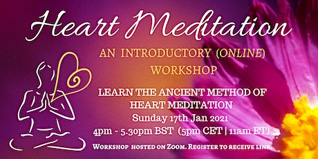 Online Intro to Heart Meditation Workshop ~ 17th Jan 2021 tickets