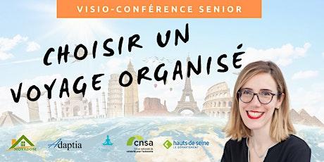 Visio-conférence senior GRATUITE - Choisir un voyage organisé billets