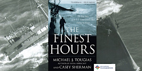"Author Talk: Michael Tougias author of  ""The Finest Hours"" tickets"