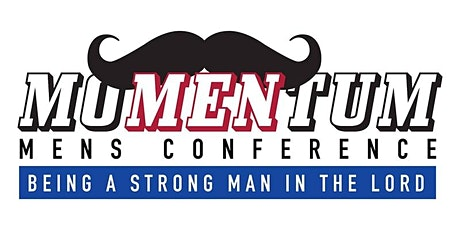 MoMENtum - Being a Strong Man In The Lord tickets