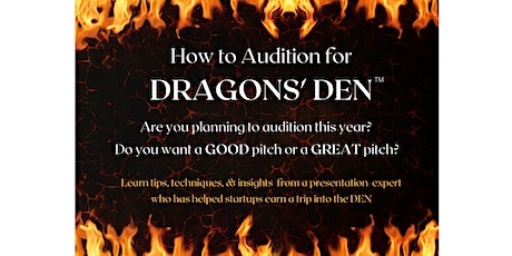 How To Audition for DRAGONS' DEN tickets