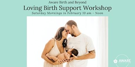 Loving Birth Support Workshop tickets
