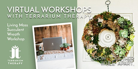 Virtual Workshop - Living Moss Succulent Wreath tickets