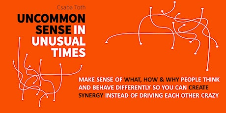Uncommon Sense in Unusual Times Webinar tickets