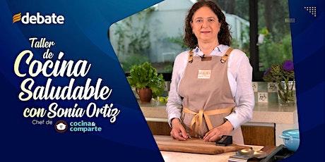Cocina saludable con Sonia Ortiz entradas