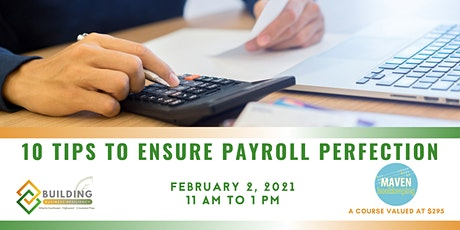 10 Tips to Ensure Payroll Perfection tickets