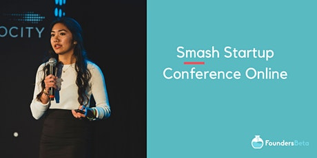 Smash Startup Conference Online tickets