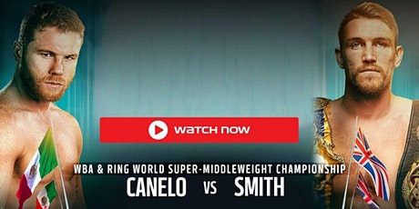LIVE@!.MaTch Callum Smith v Canelo Alvarez FIGHT LIVE ON Boxing 19 Dec 2020 tickets