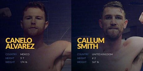 TOTAL SPORTEK]...!! Callum Smith v Canelo Alvarez FIGHT LIVE ON Boxing 19 tickets