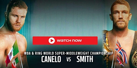 LIVE@!.MaTch Smith v Canelo LIVE ON Boxing 19 Dec 2020 tickets