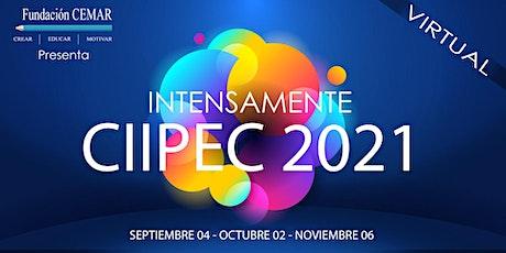 CIIPEC 2021 - INTENSA MENTE (SEPT. 4 - OCT. 2 - NOV. 6) entradas
