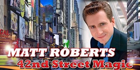 NEW YORK MAGICIAN MATT ROBERTS returns to AC's Boardwalk Showroom OCT 30th tickets