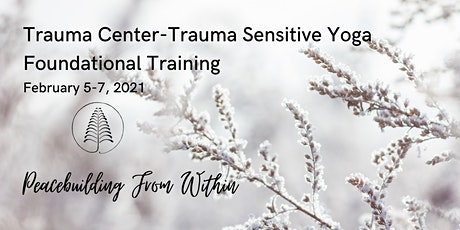 Online Trauma Center-Trauma Sensitive Yoga Foundational Training tickets