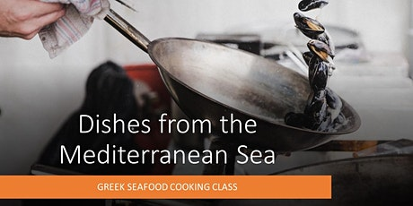 DISHES FROM THE MEDITERREAN SEA - GREEK MENU tickets