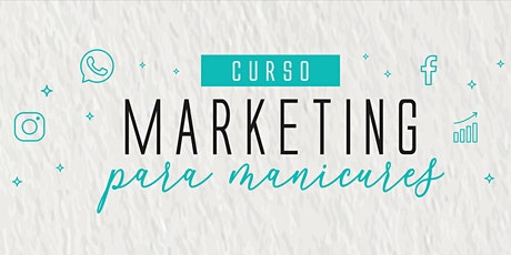 Curso Marketing para Manicures - Recife ingressos
