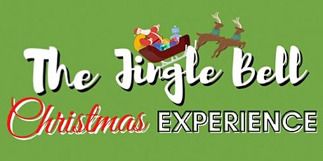The Jingle Bell Christmas Experience 2021 tickets