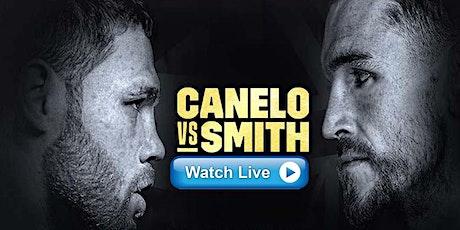LIVE@!.MaTch Smith v Canelo LIVE ON Boxing 19 Dec 2020 tickets
