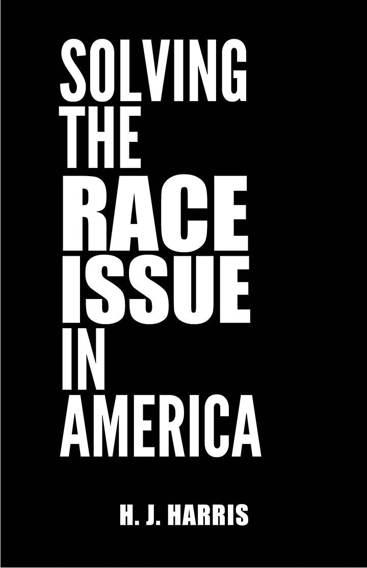 """BIG READ of """"Solving The Race Issue In America"""" image"""