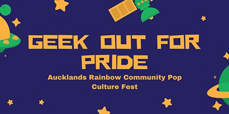 Geek Out For Pride 2021 tickets