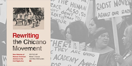 Rewriting the Chicano Movement Book Celebration and Discussion tickets