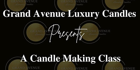 Candle Making Class tickets