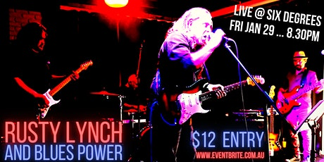 Rusty Lynch and Blues Power LIVE at Six Degrees tickets