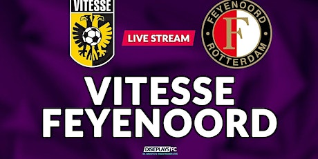 K.I.J.K@!.VITESSE - FEYENOORD LIVE OP TV 20 DEC 2020 tickets