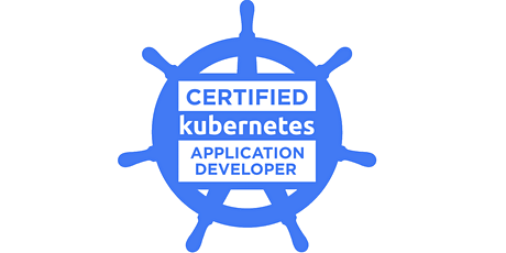 CERTIFIED KUBERNETESCERTIFIED KUBERNETES APPLICATION DEVELO (CKAD) TRAINING tickets