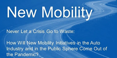 New Mobility: Never Let a Crisis Go to Waste tickets