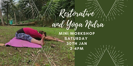 Restorative Yoga and Yoga Nidra Mini Workshop tickets