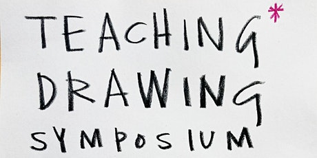 Drawing is Free & Drawing Projects UK Teaching Drawing Symposium 2 tickets