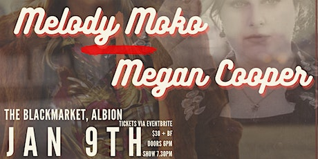 Melody Moko + Megan Cooper at The Black-NEW DATE! tickets