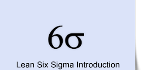 Lean Six Sigma Introduction - Online Instructor-led 3hours tickets