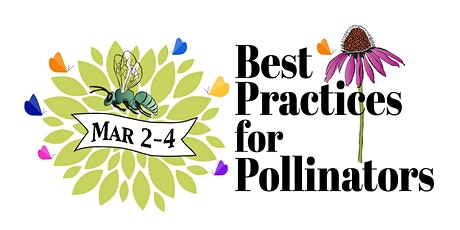 Best Practices for Pollinators Summit 2021 tickets