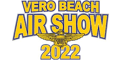 2022 Vero Beach Air Show - Sunday Advance Ticket Sale tickets