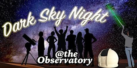 Dark Sky Night: May 8th 2021 - Sunset Drinks @ 6.00 pm tickets