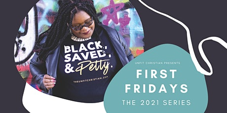 Unfit Christian Presents First Fridays tickets