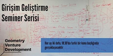 Girişim Geliştirme Semineri #46 | Risk | Geometry Venture Development tickets