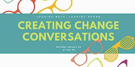 Creating Change Conversation January 2021 tickets