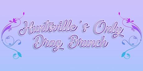 Huntsville's Only Drag Brunch January tickets