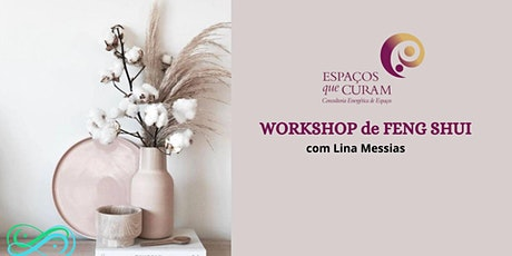 Workshop Cure a sua Casa, Cure a sua Vida, com Feng Shui tickets