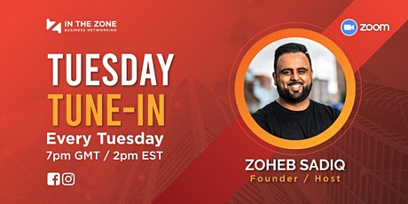 Tuesday Tune-In | In The Zone Business Networking tickets
