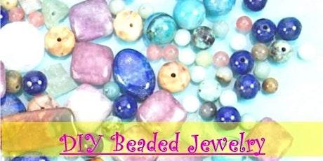 DIY Beaded Jewelry Class tickets