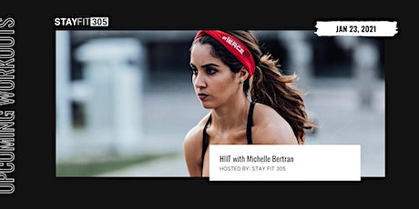 STAY FIT 305: HIIT with Michelle Bertran tickets