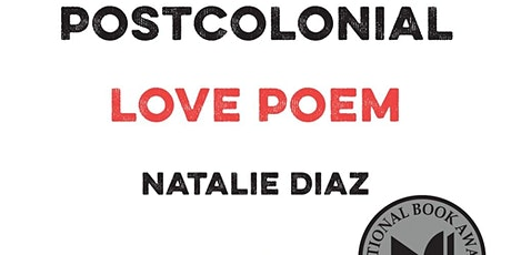 "Poetry Zoom Book Club ""Postcolonial Love Poem"" tickets"