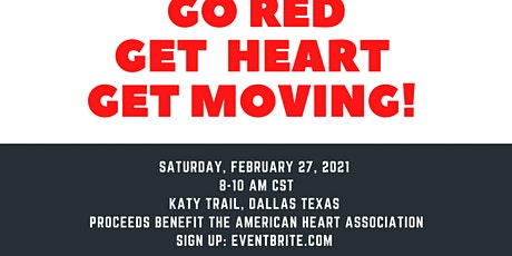 Go Red, Get Heart, Get Moving tickets